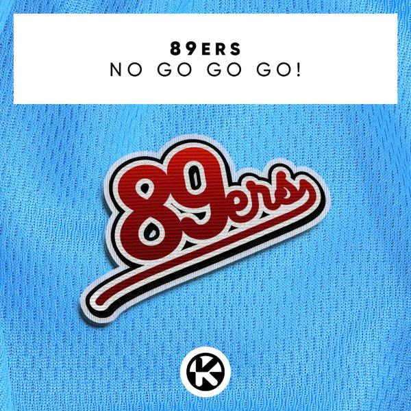 Cover 89ers   No Go Go Go